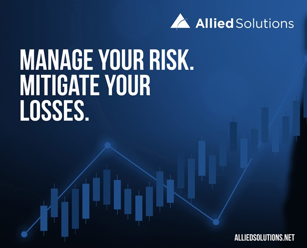 Manage Your Risk. Mitigate Your Losses.