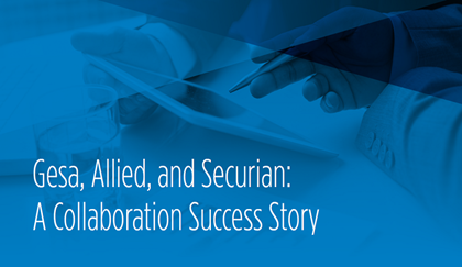 Gesa, Allied, and Securian: A Collaboration Success Story