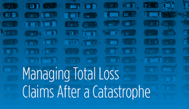 Managing Total Loss Claims After a Catastrophe Risk Checklist